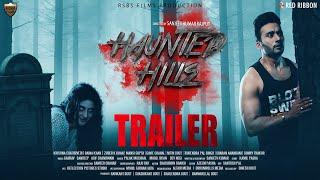 Haunted Hills | Official Trailer |RSBS Films | Zuber K Khan, Diana Khan, Mansi Gupta| | 28th Feb Thumb