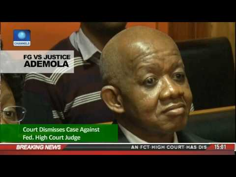 News Across Nigeria: Court Dismisses Charges Against Justice Ademola, Others
