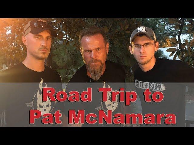 Pat McNamara Road Trip!