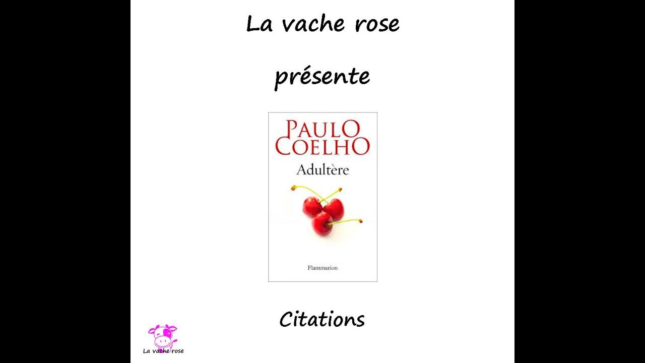 Adultère Paulo Coelho Les Meilleures Citations