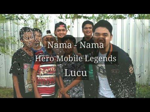 Nama - Nama Hero Mobile Legends Lucu || Friatna Andri13 × Abidin Holic