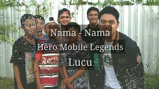 Gambar cover Nama - Nama Hero Mobile Legends Lucu || Friatna andri13 × Abidin Holic