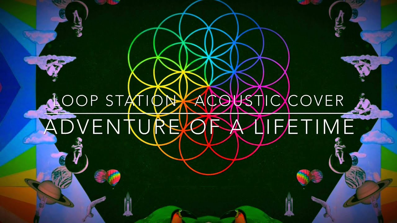 Coldplay - Adventure of a Lifetime (Acoustic Guitar Lesson ...