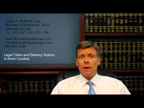 Legal 'Claim and Delivery' Actions in North Carolina