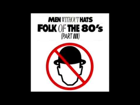 Folk Of The 80's - Men Without Hats mp3