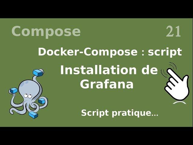 Docker-compose - 21. Script : installation de Grafana