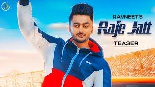 Raje Jatt : Ravneet (Teaser) Desi Crew   Teji Sandhu   Latest Punjabi Songs 2019   Juke Dock