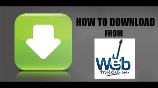 HOW TO DOWNLOAD FROM WEBMUSIC IN L BOLLYWOOD SONGS, MUSIC,INDIAN MOVIE, HINDI MUSIC