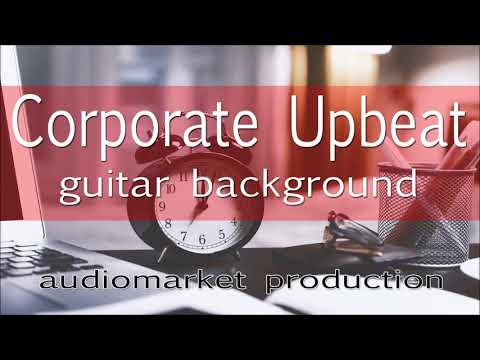 "Corporate Presentation Stock Music  - ""Corporate Upbeat Guitar Background"" (Royalty Free Music)"