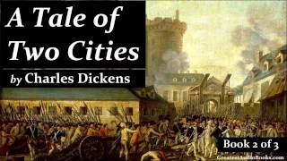 A TALE OF TWO CITIES by Charles Dickens - FULL Audio Book | Greatest Audio Books (Book 2 of 3)
