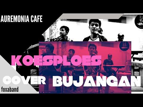 FOXA - Bujangan (Cover)