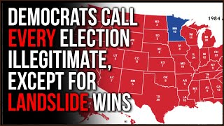 Democrats Call EVERY GOP Election Illegitimate Unless It's A LANDSLIDE, So What Causes Landslides??