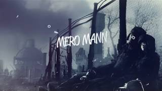 Mero Mann - The Pyros (Lyrics Video)