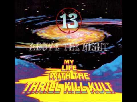 My Life With The Thrill Kill Kult - Blue Buddha
