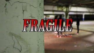 @ThePackNz || Fragile || @TechN9ne@KendrickLamar