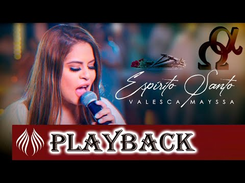 Playback Espírito Santo - Valesca Mayssa