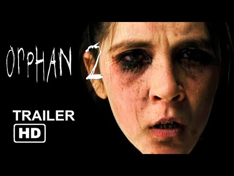 La Huérfana 2 Orphan 2 Trailer 2019 HD Isabelle Fuhrman, Horror Movie FanMade