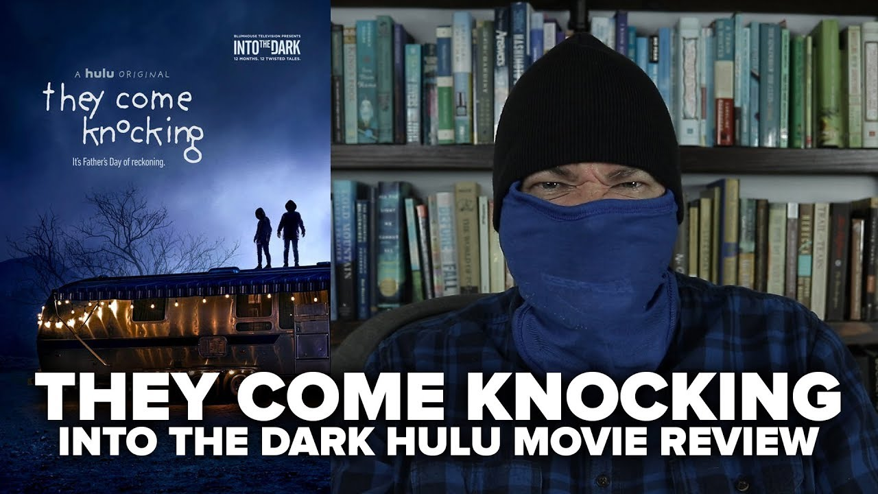 They Come Knocking (2019) Into The Dark Hulu Movie Review