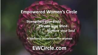The Empowered Women's Circle with Dr  Catherine Hansen