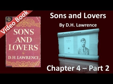 Chapter 04-2 - Sons and Lovers by D. H. Lawrence - The Young