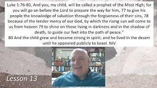 Luke 1:76-80 Lesson 13 January 20, 2021