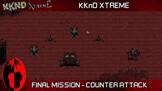 KKnD Xtreme - Final Evolved Mission 15 Counter-Attack