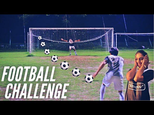 FOOTBALL Challenge | Rimorav Vlogs
