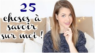 [ Tag n°58 ] : 25 CHOSES À SAVOIR SUR MOI !