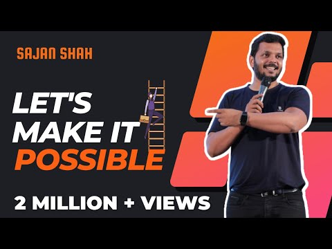 New MOST POWERFUL Motivational Video in Hindi | Let's Make it Possible Full VIDEO – Sajan Shah