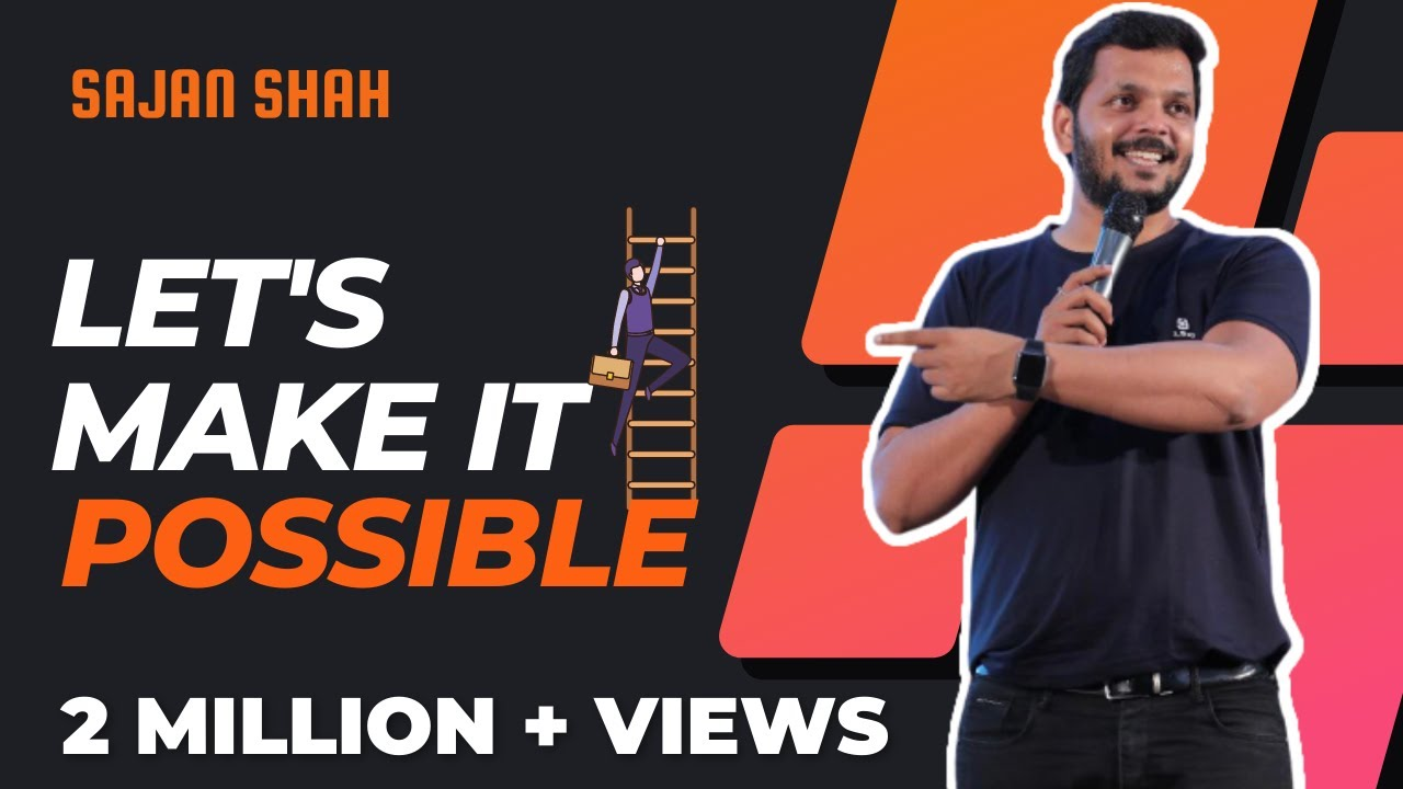 New MOST POWERFUL Motivational Video in Hindi   Let's Make it Possible Full VIDEO - Sajan Shah