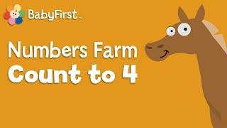 Learn the Number 4 | Learning Numbers | Number Farm | BabyFirst TV