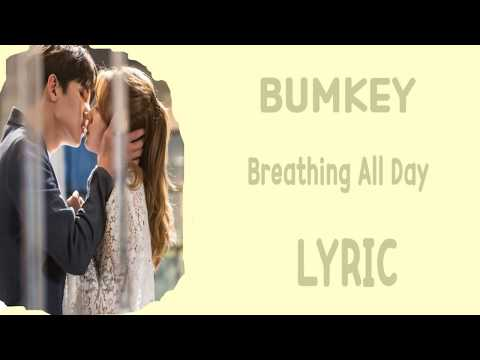 [LYRIC] BUMKEY  - Breathing All Day [Han-Rom-Eng]