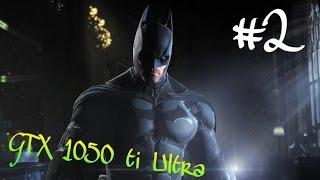 GTX 1050 ti Gameplay    Batman arkham origins Walkthrough Part 2 - DeadStroke, Penguin