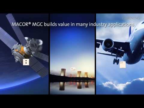 CORNING MACOR® MGC -- The genuine machinable glass ceramic