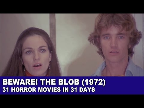 Beware The Blob 1972  31 Horror Movies in 31 Days