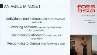 How a lean and agile mindset can lead to more innovative products - FOSSAsia 2015