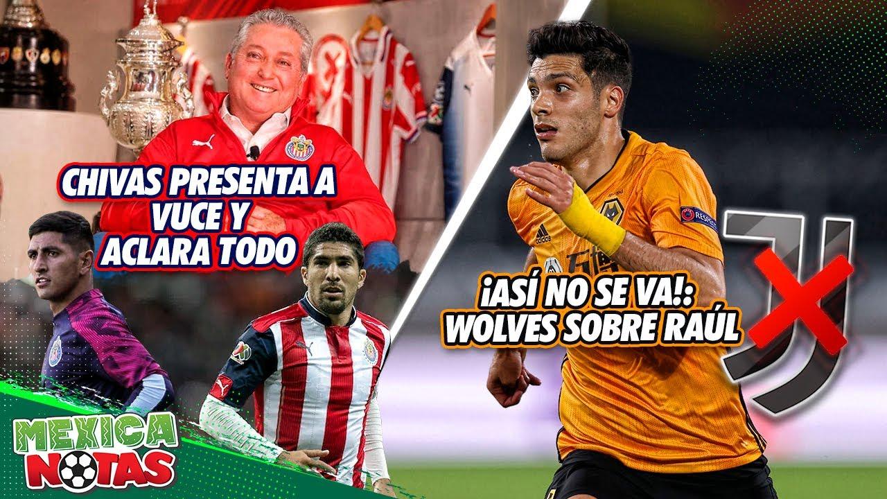 Chivas PRESENTA a VUCE y ACLARA TODO sobre Pereira y Pocho Guzmán   ¡ASÍ NO SE VA!:Wolves SOBRE Raúl
