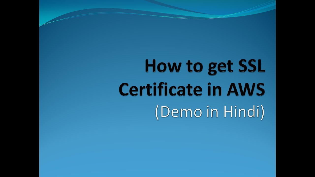 How To Get Ssl Certificate In Aws Free Hindi Youtube