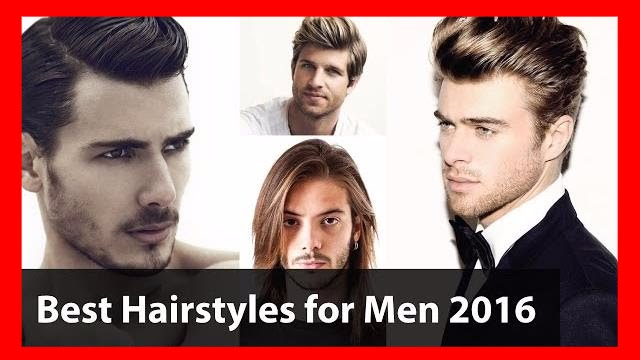 Best Hairstyles For Men New Hair Style 2016 Awesome Look Youtube