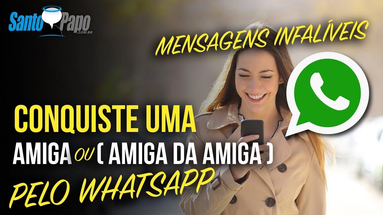 Frases Para Melhor Amigo Irmão: Como Conquistar Uma Amiga Pelo WhatsApp (ou Amiga Da Amiga