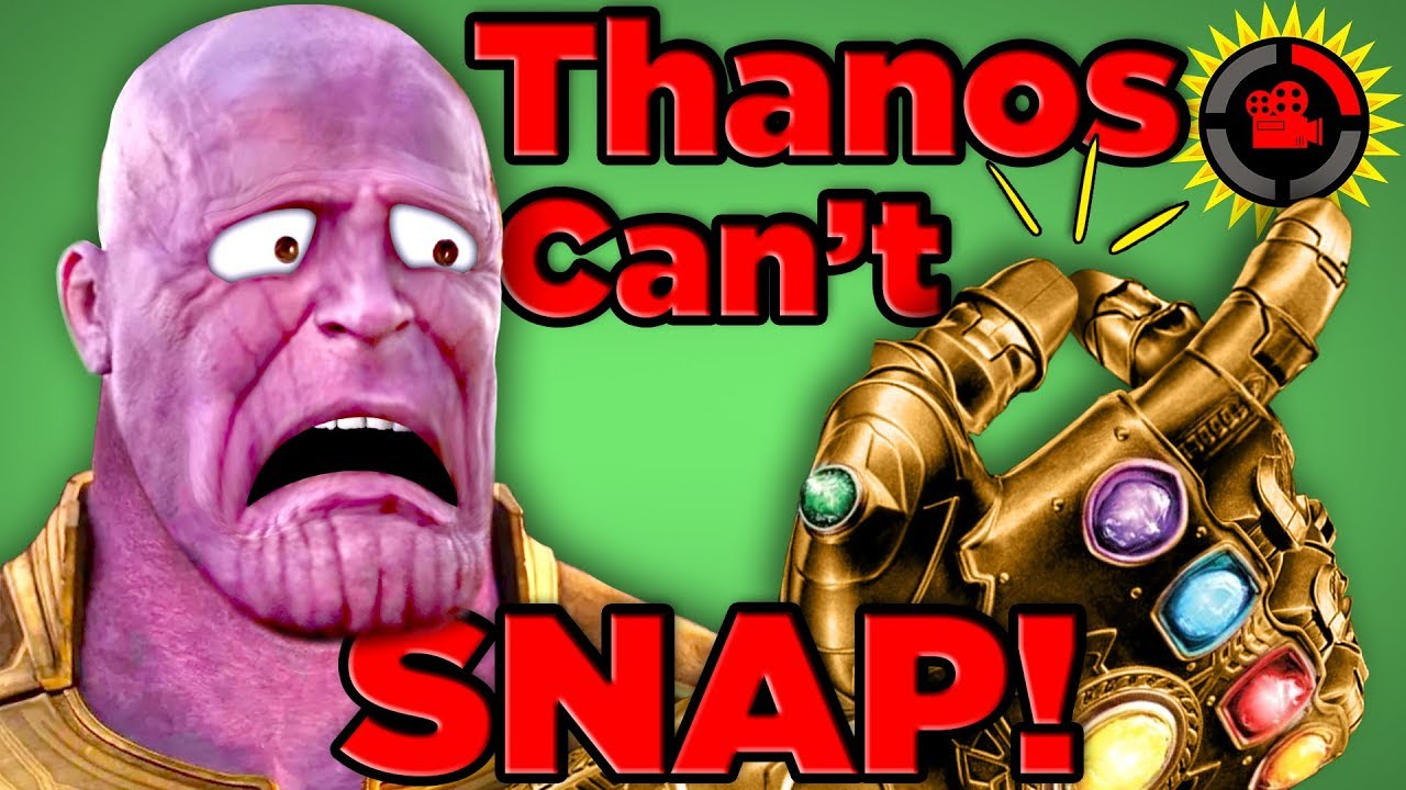 Film Theory: Thanos Was WRONG... He CAN'T Snap! (Avengers Infinity War)