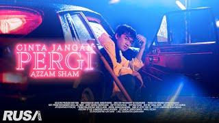 (OST RAHIMAH TANPA RAHIM) Azzam Sham - Cinta Jangan Pergi [Official Music Video]