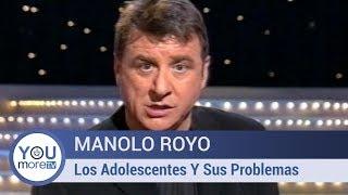 Manolo Royo - Los Adolescentes Y Sus Problemas