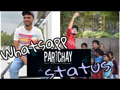 parichay😍-amit-bhadana-special😍😘😘-[-whatsapp-status].........must-watch-official-audio