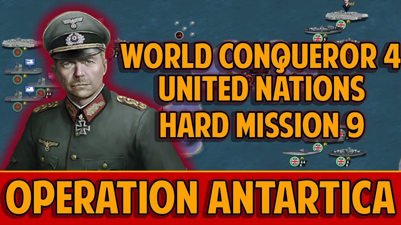 OPERATION ANTARTICA [WORLD CONQUEROR 4 UNITED NATIONS