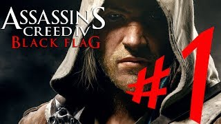 Assassin's Creed IV : Black Flag - Parte 1: Edward Kenway!! [ Playthrough AC 4 Dublado em PT-BR ]