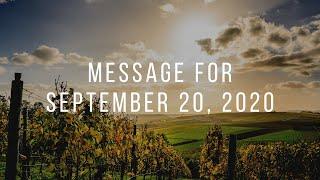 Message for September 20th, 2020