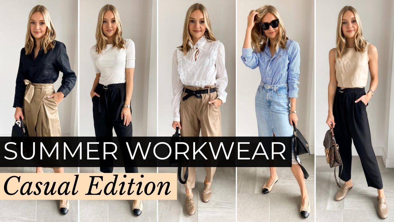 SUMMER CASUAL WORKWEAR