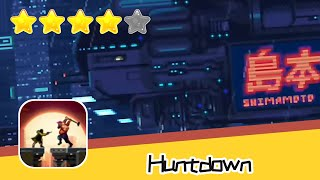 Huntdown Day7 Walkthrough Intense And Extremely Fun Recommend index four stars
