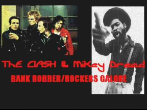 the clash and mikey dread-bank robber/rockers galore mix